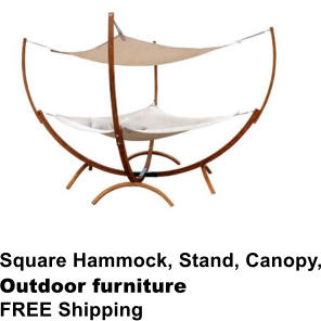Square Hammock, Stand, Canopy, Outdoor furniture FREE Shipping