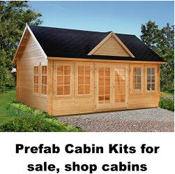 Prefab Cabin Kits for sale, shop cabins
