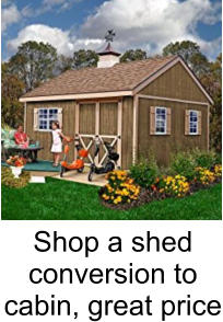 Shop a shed conversion to cabin, great price