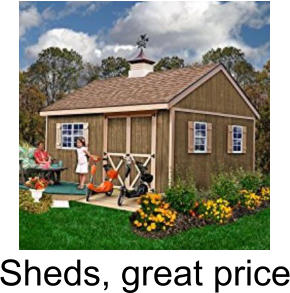 Sheds, great price