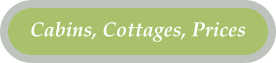 Cabins, Cottages, Prices